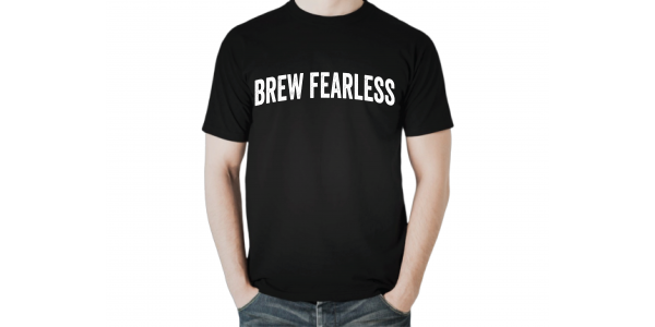 Brew Fearless T-Shirt