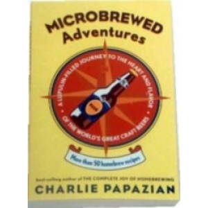 Microbrewed Adventures - Papazian