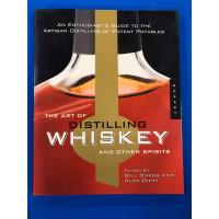 Art of Distilling Whiskey