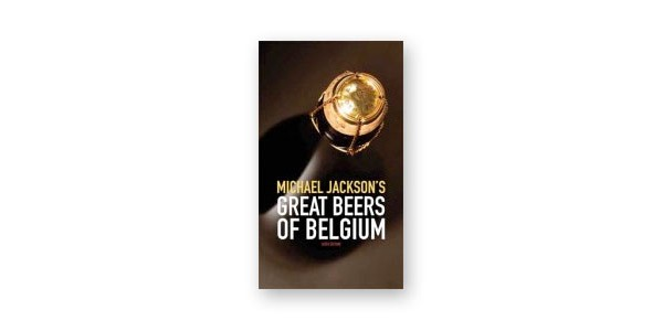 Great Beers of Belgium,  Michael Jackson